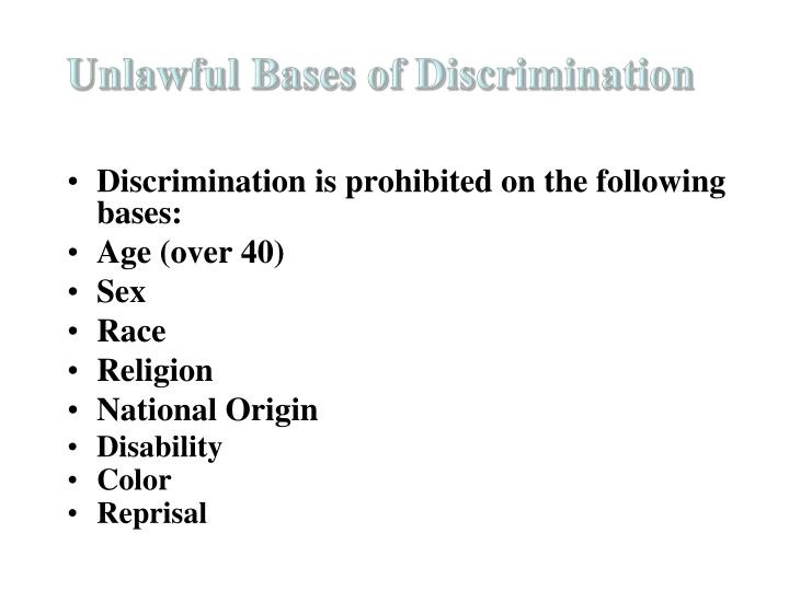 Unlawful Bases of Discrimination