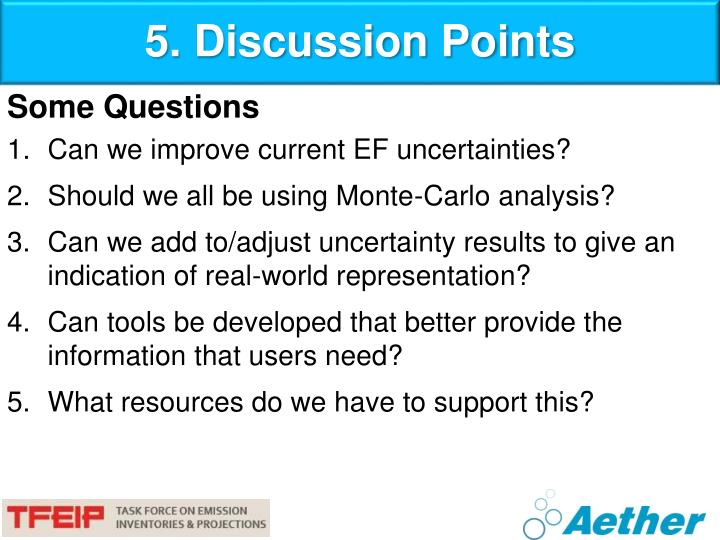 5. Discussion Points