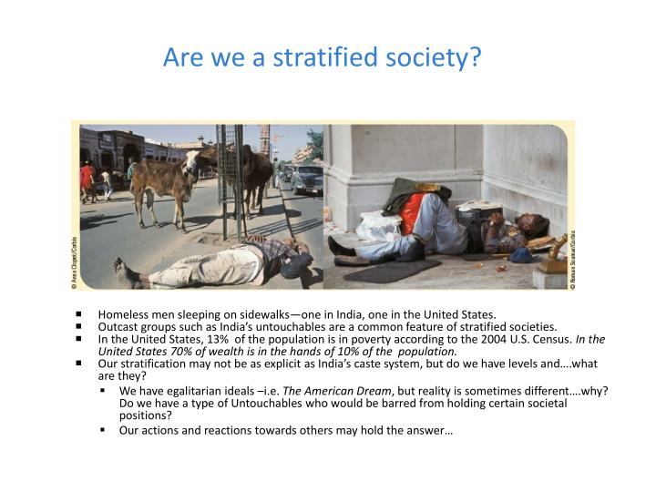 Are we a stratified society?