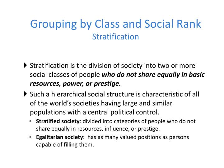 Grouping by Class and Social Rank