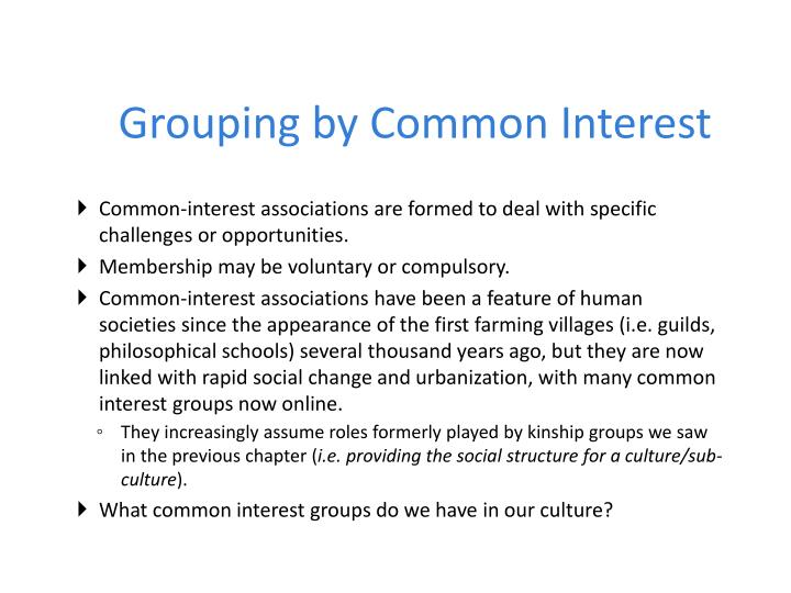 Grouping by Common Interest