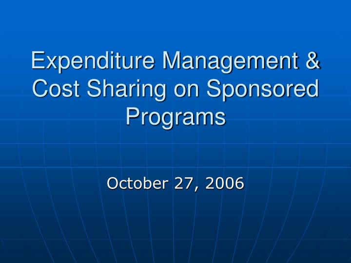 expenditure management cost sharing on sponsored programs n.