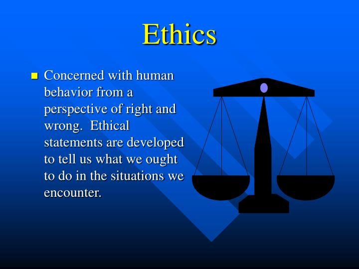 ethical statement A personal ethics statement should reflect your personal values and morals it should explain the values that are important to you and should act as a road map for how you conduct your life.