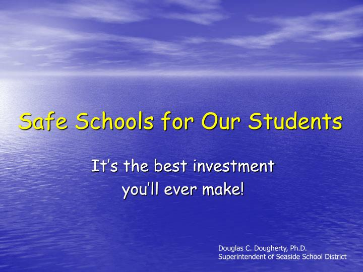 safe schools for our students n.