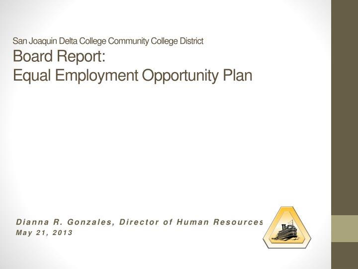 san joaquin delta college community college district board report equal employment opportunity plan n.