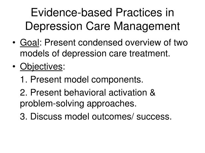 Evidence based practices in depression care management