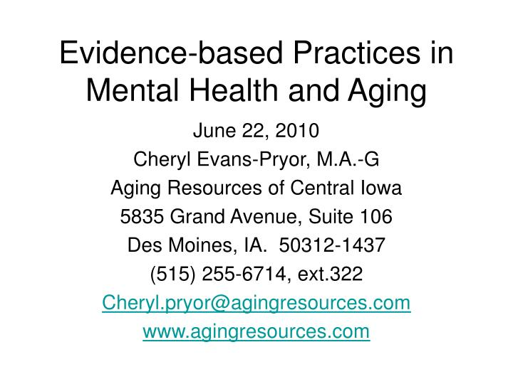 Evidence based practices in mental health and aging
