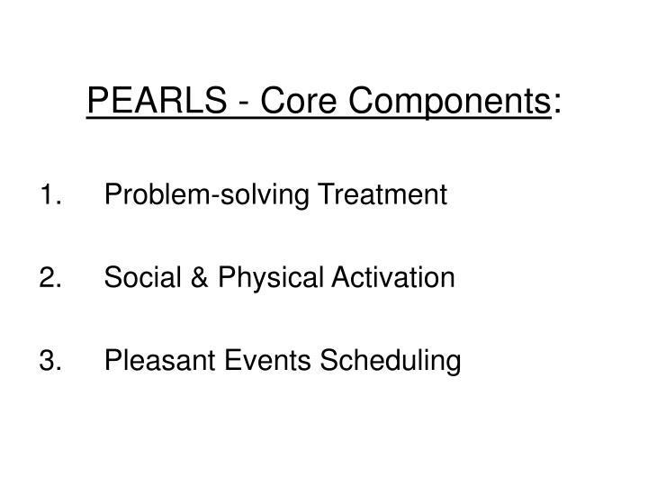 PEARLS - Core Components