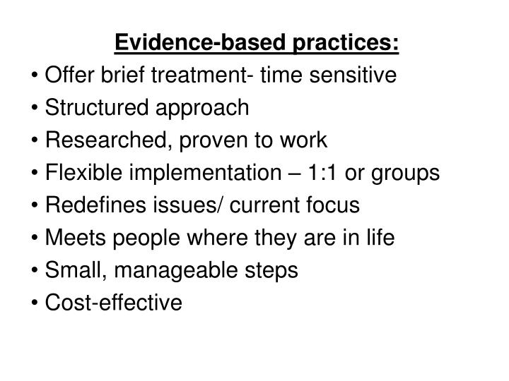 Evidence-based practices: