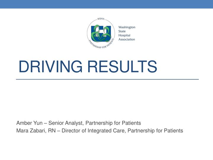 Driving results