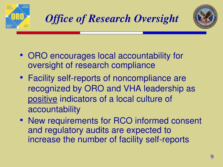 ORO encourages local accountability for oversight of research compliance