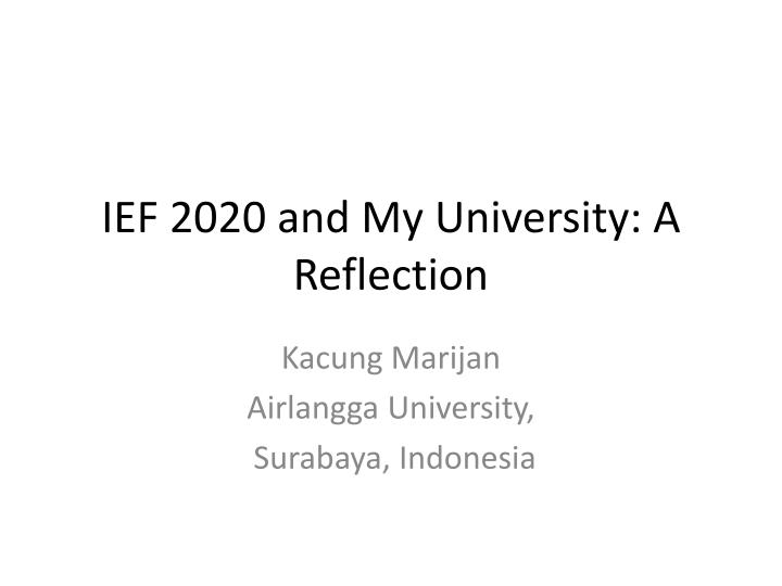Ief 2020 and my university a reflection