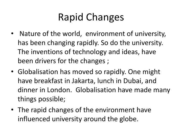 Rapid Changes