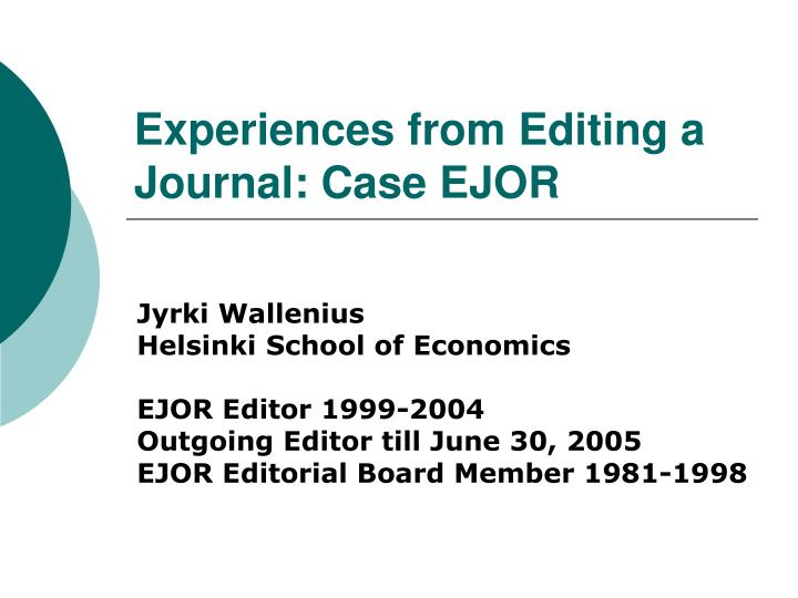 Experiences from editing a journal case ejor