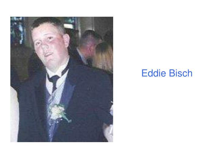 Eddie Bisch