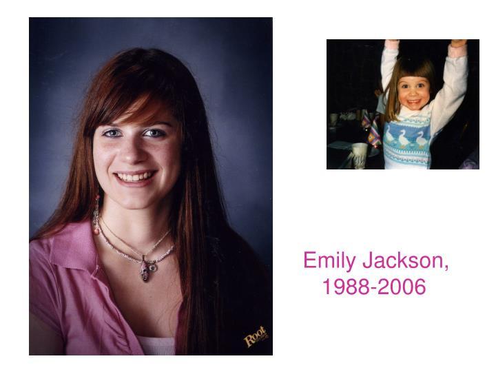 Emily Jackson, 1988-2006