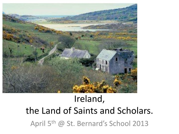 ireland the land of saints and scholars n.