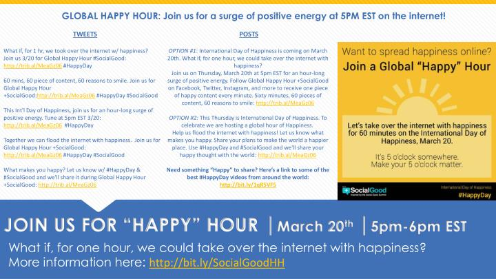 GLOBAL HAPPY HOUR: Join us for a surge of positive energy at 5PM EST on the internet!