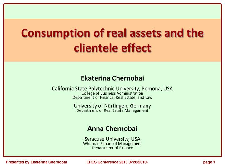 consumption of real assets and the clientele effect n.