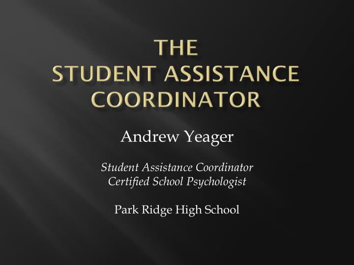 Ppt The Student Assistance Coordinator Powerpoint Presentation