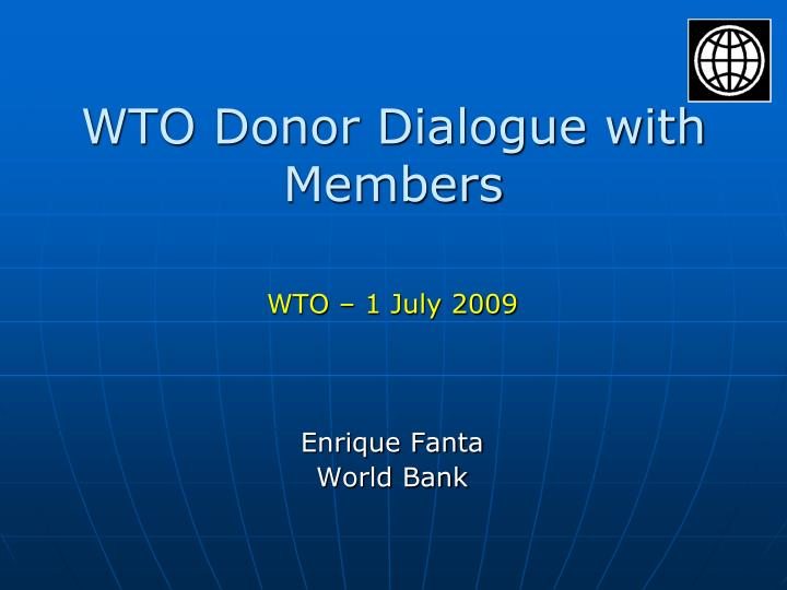 wto donor dialogue with members n.