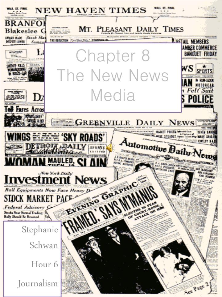 chapter 8 the new news media n.