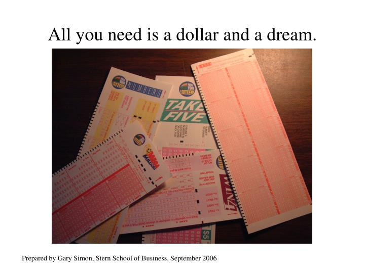 all you need is a dollar and a dream n.