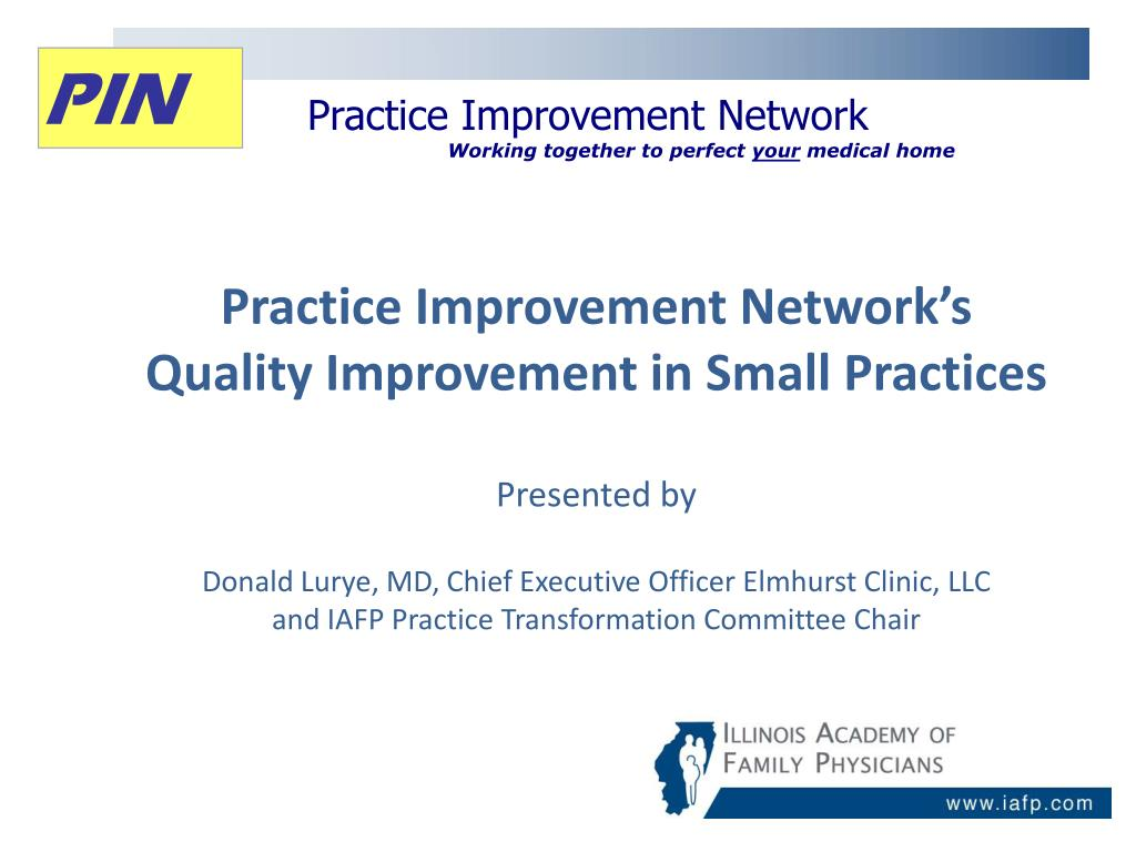 PPT - Practice Improvement Network Working together to