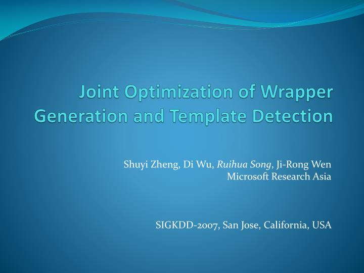 joint optimization of wrapper generation and template detection n.