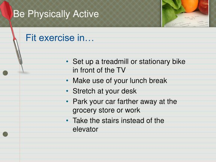 Be Physically Active