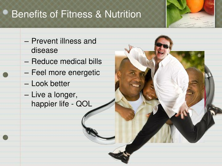 Benefits of Fitness & Nutrition