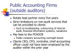 public accounting firms outside auditors
