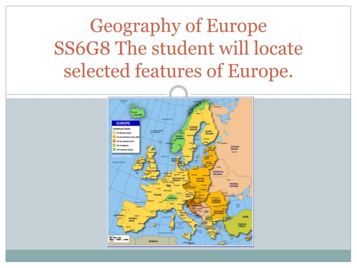 geography of europe ss6g8 the student will locate selected features of europe n.