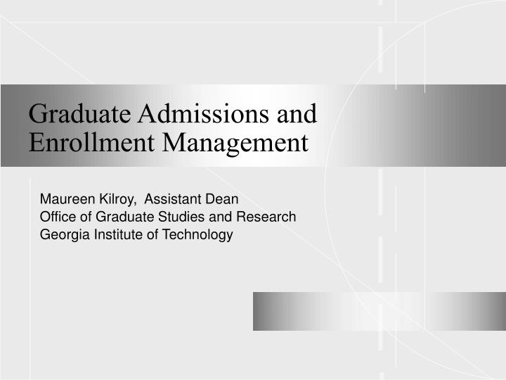 graduate admissions and enrollment management n.