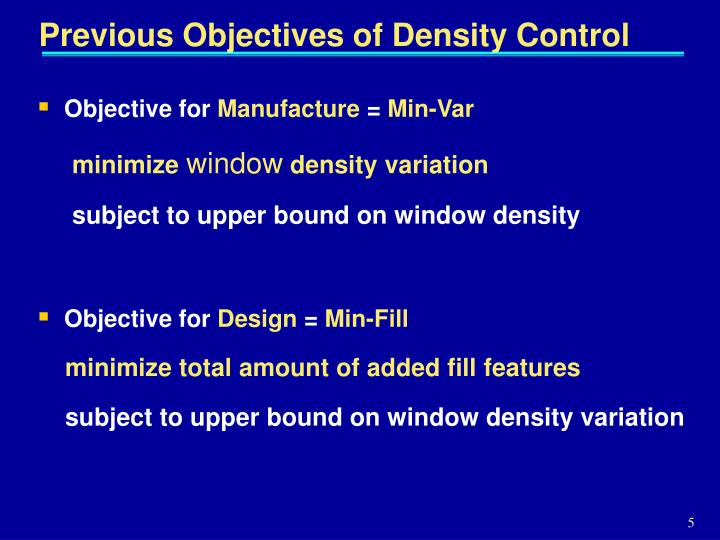 Previous Objectives of Density Control