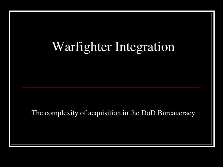 the complexity of acquisition in the dod bureaucracy