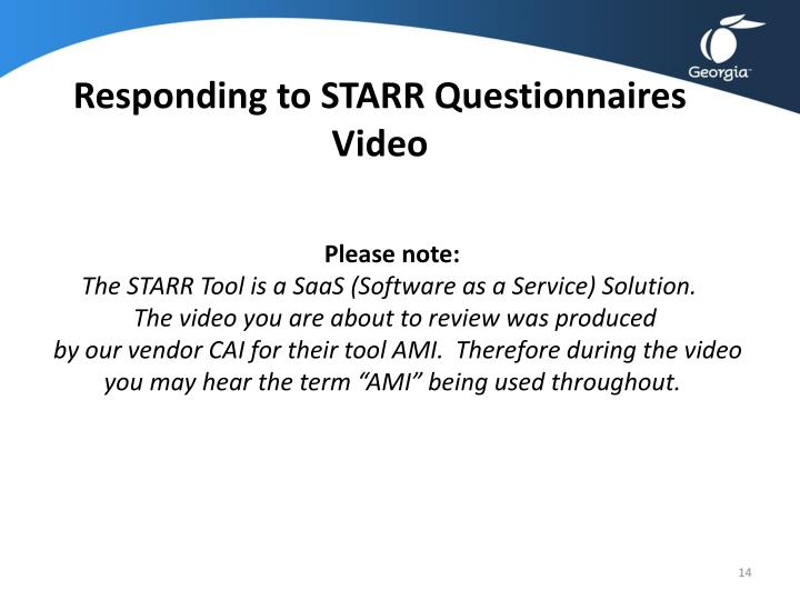 Responding to STARR Questionnaires Video