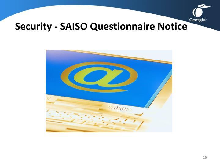 Security - SAISO Questionnaire Notice