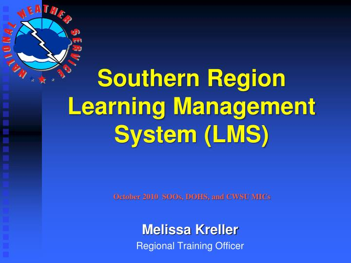 southern region learning management system lms n.