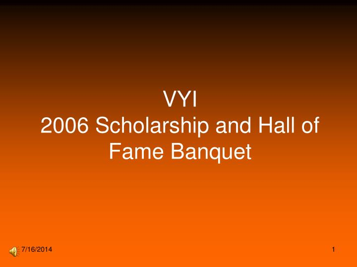 vyi 2006 scholarship and hall of fame banquet n.
