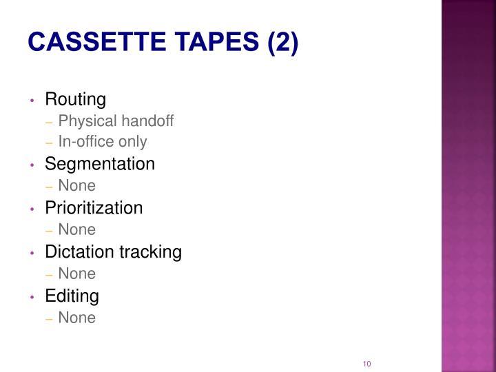 Cassette Tapes (2)