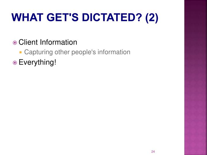 What get's dictated? (2)