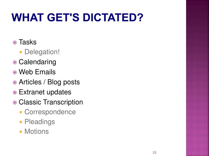 What get's dictated?