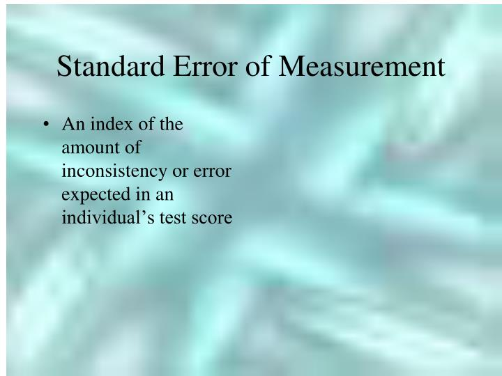Standard Error of Measurement