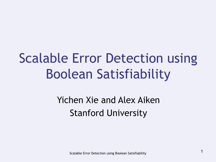 scalable error detection using boolean satisfiability n.