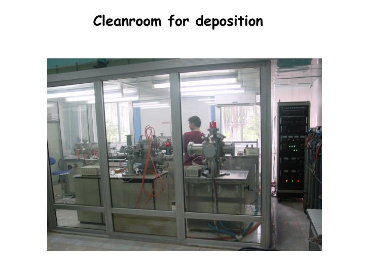 Cleanroom for deposition