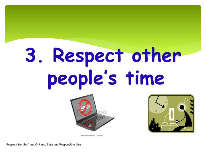 Respect for Self and Others,