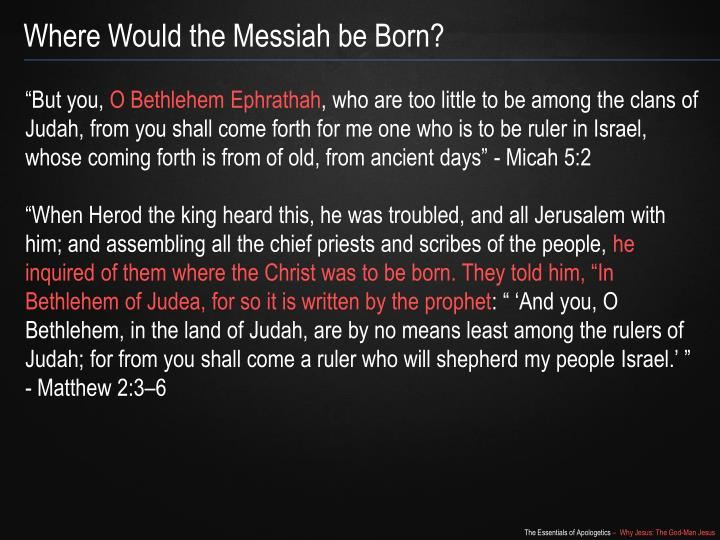 Where Would the Messiah be Born?