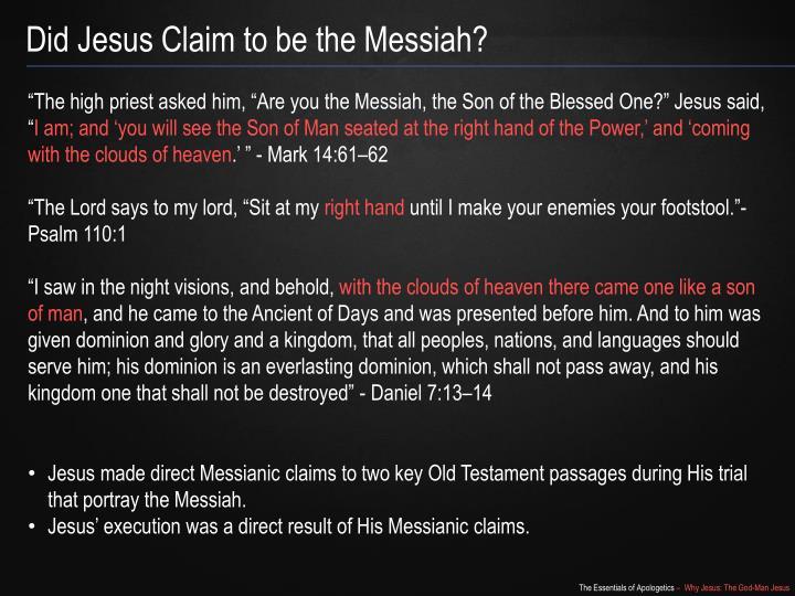 Did Jesus Claim to be the Messiah?