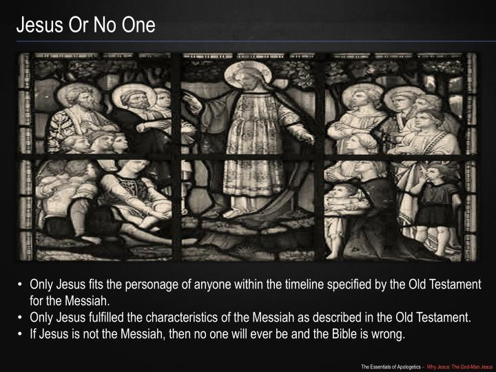 Jesus Or No One